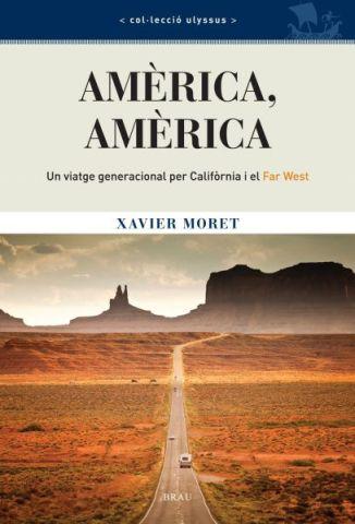 america-america de Xavier Moret