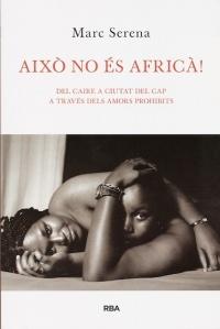 Aixó no es AFRICA - Sant Jordi 2013