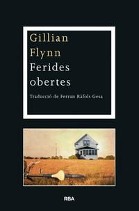 ferides-obertes_gillian-flynn_libro-OMAC370
