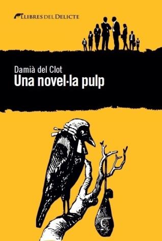 Una novel.la Pulp